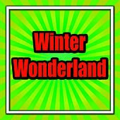 Winter Wonderland by The Allisons