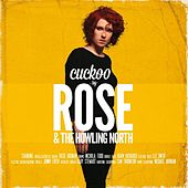 Cuckoo by The Rose