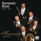 Meisterwerke by Harmonic Brass München