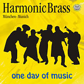 One Day Of Music by Harmonic Brass München