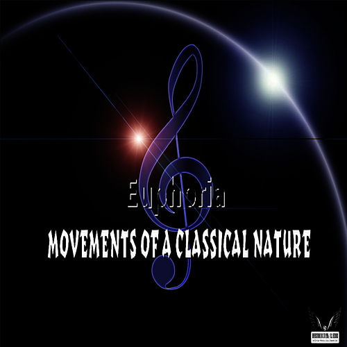 Movements of a Classical Nature by Euphoria