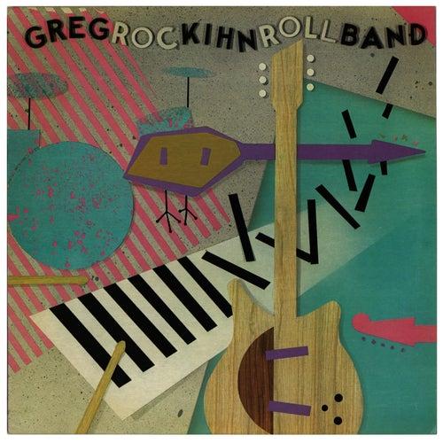 Rockihnroll by Greg Kihn