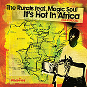 It's Hot In Africa by The Rurals