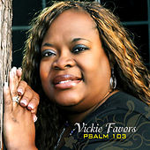 Psalm 103 by Vickie Favors