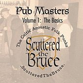 Pub Masters, Vol. I (The Basics) by Scuttered the Bruce