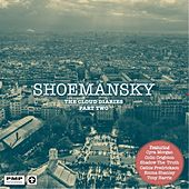 The Cloud Diaries, Pt. Two by Shoemansky