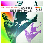 A Collection Of Swing Essentials by Various Artists