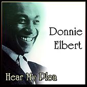 Hear My Plea by Donnie Elbert
