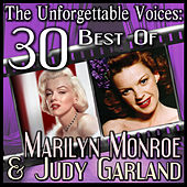 The Unforgettable Voices: 30 Best Of Marilyn Monroe & Judy Garland by Various Artists