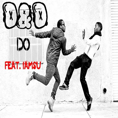 Do (feat. Iamsu) by D&D