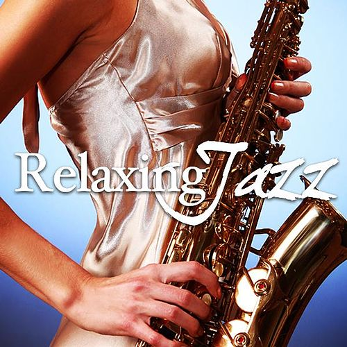 Relaxing Jazz Music, Smooth Chill Dinner Background Instrumental Songs by Smooth Chill Dinner Background Instrumental Songs Relaxing Jazz Music
