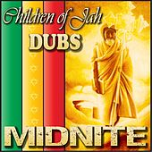Children of Jah Dubs by Midnite