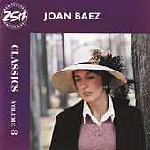 Classics Volume 8 by Joan Baez