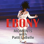 Patti LaBelle Interview with Ebony Moments (Live Interview) by Patti LaBelle