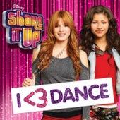 Shake It Up: I <3 Dance von Various Artists