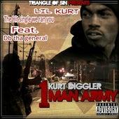 Kurt Diggler 1 Man Army by Lil Kurt