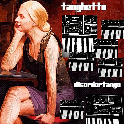Disorder Tango (Single) Moroder Mix by Tanghetto