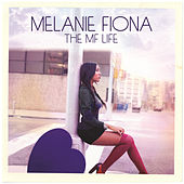 The MF Life von Melanie Fiona