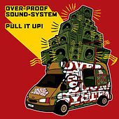 Pull It Up by Overproof Soundsystem