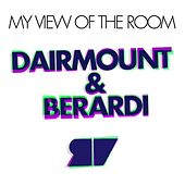 Dairmount & Berardi Present My View Of The Room by Various Artists