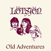 Old Adventures by Lötsjön
