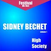High Society (Sidney Bechet - Vol. 1)) by Sidney Bechet