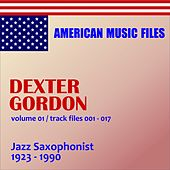 Dexter Gordon - Volume 1 by Various Artists