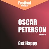 Get Happy (Oscar Peterson - Vol. 2) by Oscar Peterson