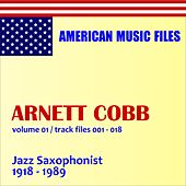 Arnett Cobb - Volume 1 by Arnett Cobb