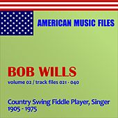 Bob Wills - Volume 2 by Bob Wills