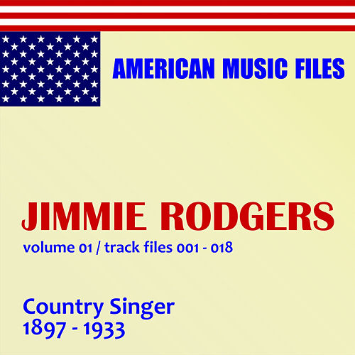 Jimmie Rodgers - Volume 1 (MP3 Album) by Jimmie Rodgers