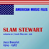 Slam Stewart - Volume 1 (MP3 Album) by Slam Stewart