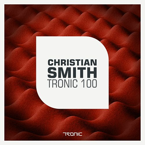 Tronic 100 by Christian Smith