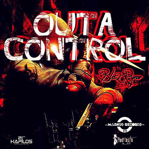 Outta Control - Single by Blak Ryno