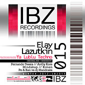 Ya Lublu Techno by Elay Lazutkin