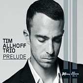 Prelude by Tim Allhoff Trio