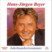 Jahrhundertsommer by Hans-Jürgen Beyer