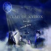 Live At Castle Party by Clan of Xymox