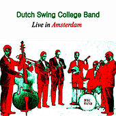 Live in Amsterdam by Dutch Swing College Band