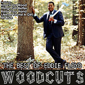 Wood Cuts: The Best of Eddie Floyd von Eddie Floyd