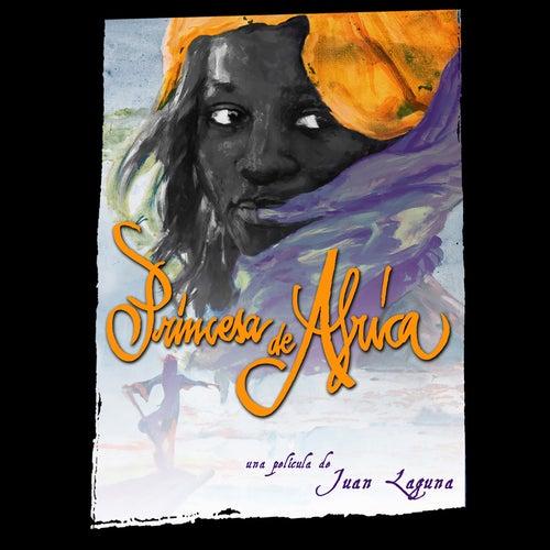 Princesa De Africa (Original Motion Picture Soundtrack) by Various Artists