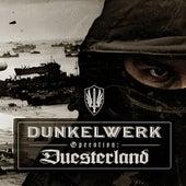 Operation: Duesterland (Bonus Tracks Version) by Dunkelwerk