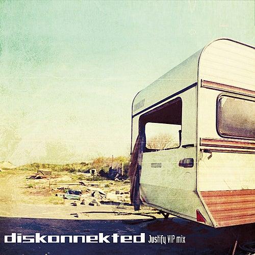 Justify (Diskonnekted VIP mix) by Diskonnekted