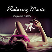Relaxing Music by Various Artists
