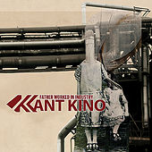 Father Worked in Industry by Kant Kino