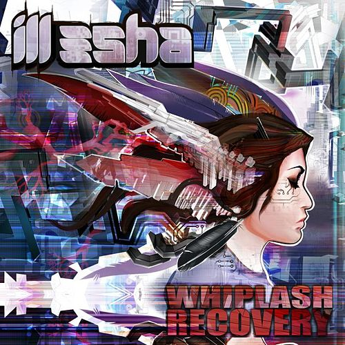 Whiplash Recovery by Ill-Esha