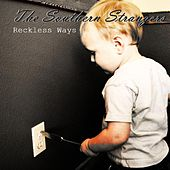 Reckless Ways by The Southern Strangers
