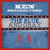 The Blue and Gray by Ken Shackelford