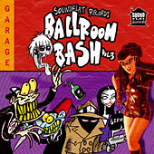 Soundflat Records Ballroom Bash! Vol. 3 by Various Artists