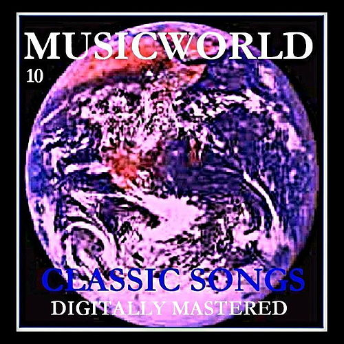 Musicworld - Classic Songs Vol. 10 by Various Artists